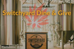 Lotus Dine & Give Night at Switchyard Brewing