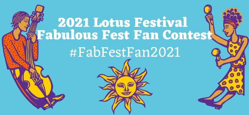 Lotus Festival Fabulous Fest Fan Contest